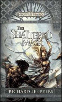 The Shattered Mask (Sembia, Gateway to the Realms #3)
