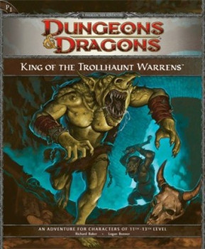 King of the Trollhaunt Warrens: Adventure P1 (D&D 4th ed Adventures #4)