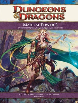 Martial Power 2: A 4th Edition D&D Supplement