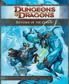 Revenge of the Giants: A 4th Edition D&D Super Adventure