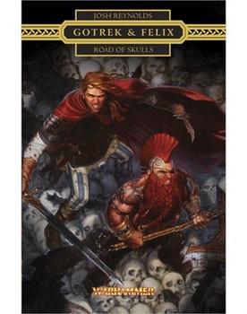 Gotrek & Felix: Road of Skulls