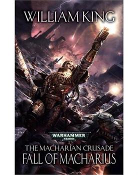 The Macharian Crusade: Fall of Macharius HC
