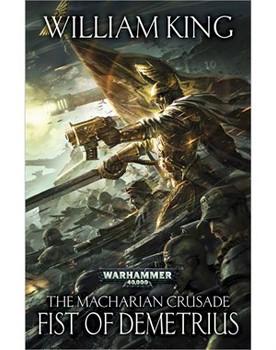 The Macharian Crusade: Fist of Demetrius HC