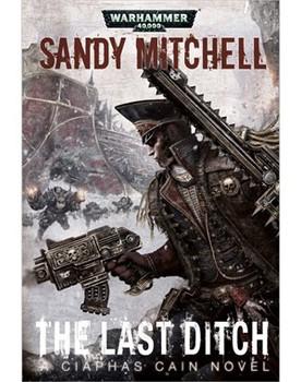 Ciaphas Cain: The Last Ditch HC