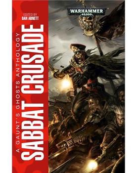 Gaunt Ghosts Anthology: Sabbat Crusade HC