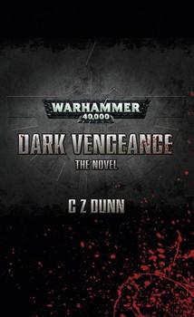 Dark Vengeance The Novel
