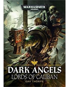 Dark Angels: Lords of Caliban