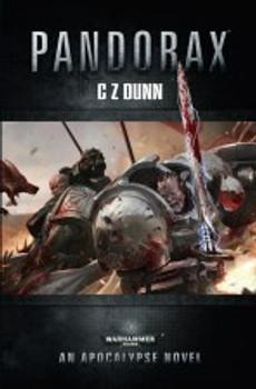 An Apocalypse Novel Warzone: Pandorax
