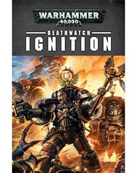 Deathwatch: Ignition HC