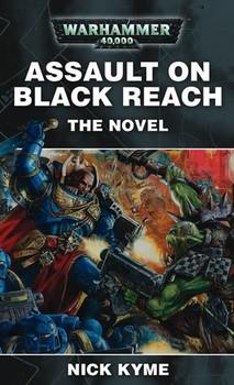 Assault on Black Reach The Novel