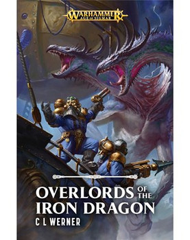 Age of Sigmar: Overlords of the Iron Dragon(Hardback)