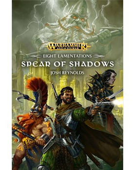 Eight Lamentations: Spear of Shadows HC