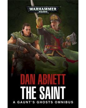 Gaunts Ghosts: The Saint Omnibus