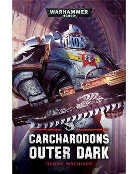 Carcharodons: Outer Dark(Hardback)