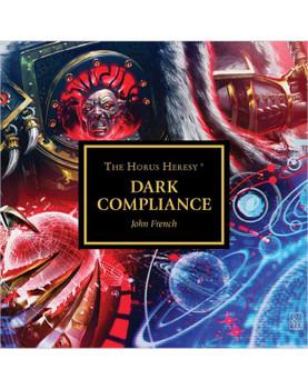 Horus Heresy: Dark Compliance(Audiobook)