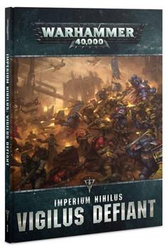 40-27-60 WH 40K Imperium Nihilus: Vigilus Defiant