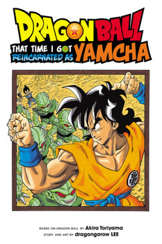 Dragon Ball: That's the time I got reincarnate as Yamcha