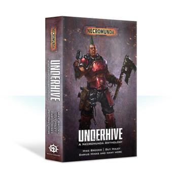 BL2714 Underhive: A Necromunda Anthology PB