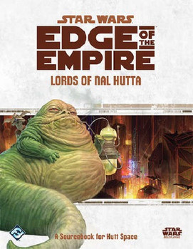 Star Wars Edge of Empire: Lords of Nal Hutta