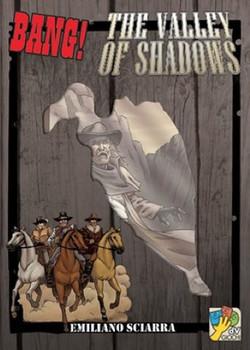 Bang The Valley of Shadows