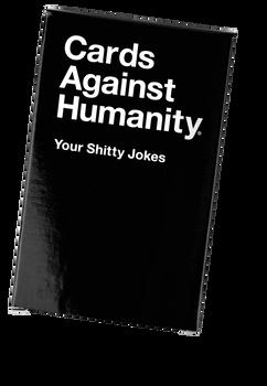 CAH Your Shitty Jokes