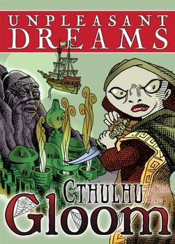 Cthulhu Gloom Unpleastant Dreams