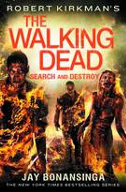 WALKING DEAD NOVEL HC VOL 07 SEARCH & DESTROY