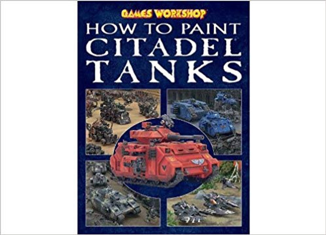 60-02 GW How to Paint Citadel Tanks
