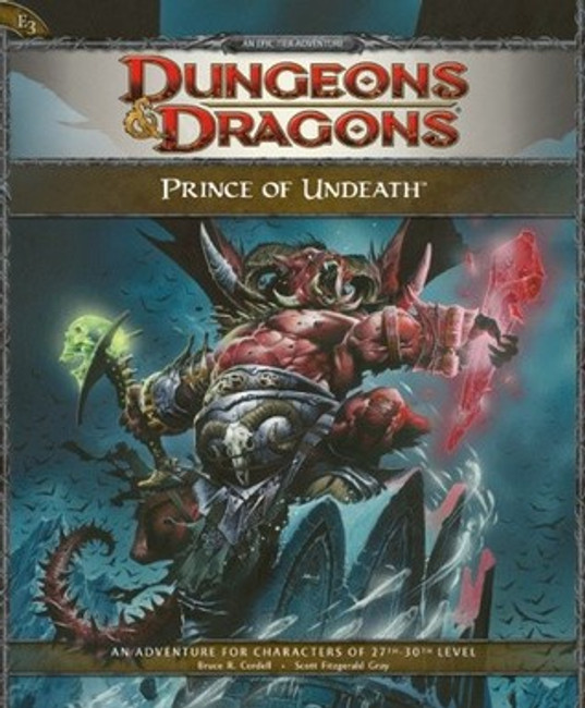 Prince of Undeath: Adventure E3 for 4th Edition Dungeons & Dragons (D&D 4th ed Adventures #9)