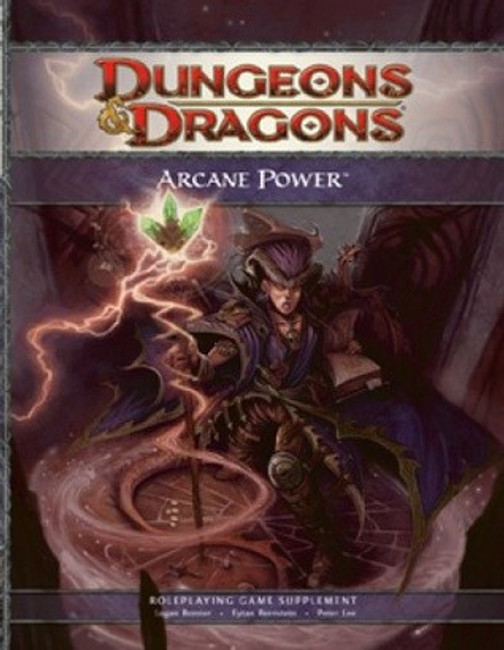 Arcane Power: A 4th Edition D&D Supplement (Dungeons & Dragons, 4th Edition)