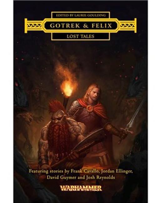 Gotrek & Felix: Lost Tales