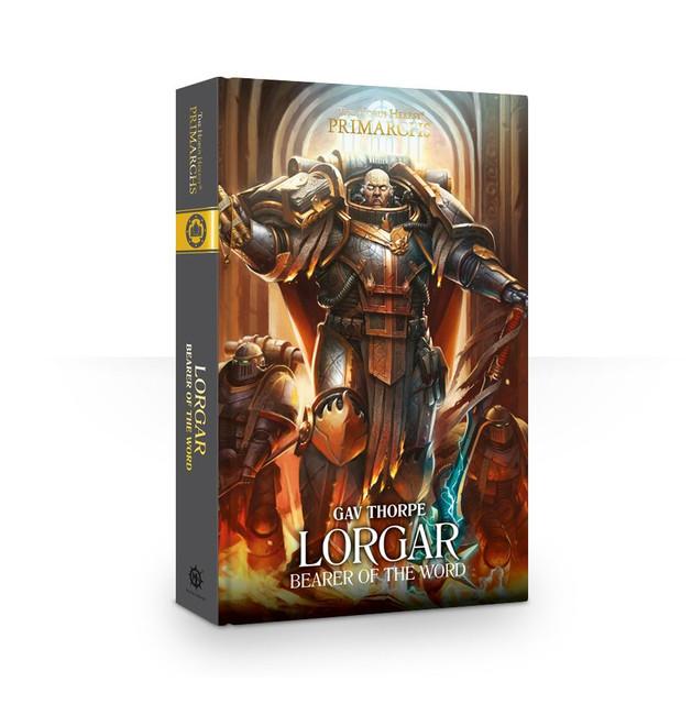 Primarchs 5: Lorgar: Bearer of the Word. (Hardback)