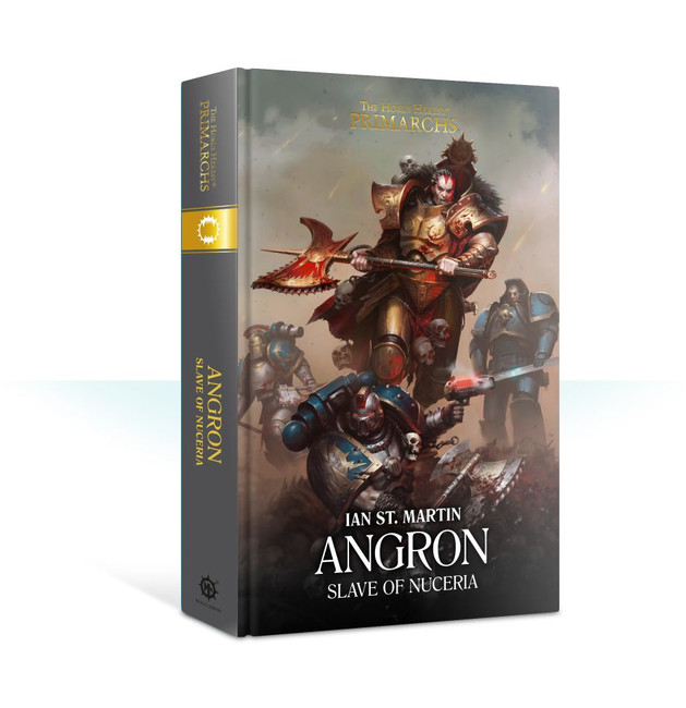BL2662 Primarchs: Angron: Slave of Nuceria
