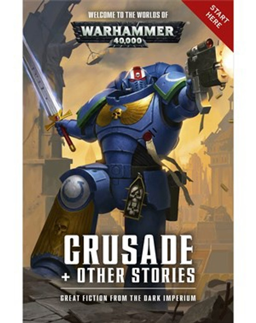 Warhammer 40000: Crusade and Other Stories