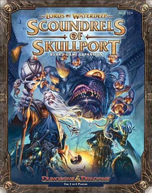D&D Lords of Waterdeep: Scoundrels of Skullport