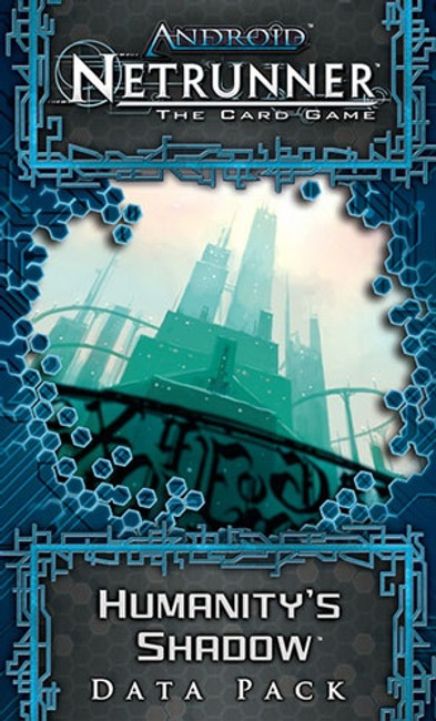 Netrunner: Humanitys Shadow