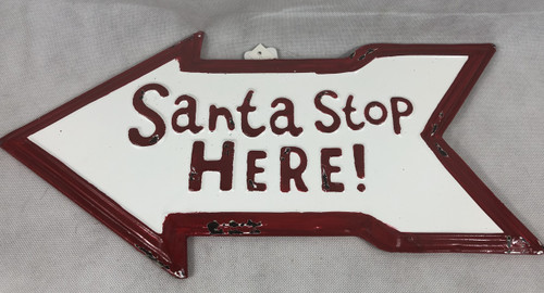SANTA STOP HERE TIN ARROW