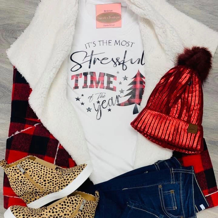 Most Stressful Time Of The Year Tee