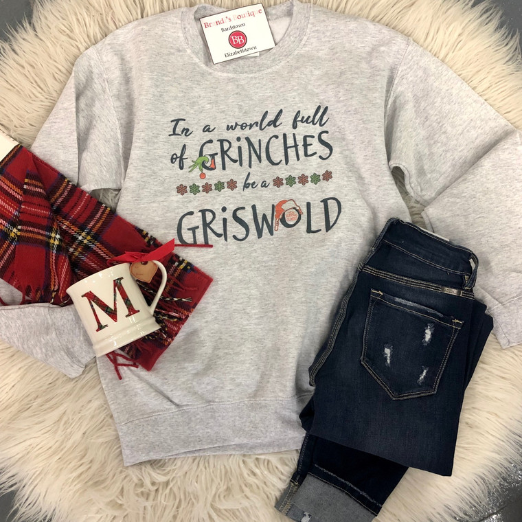 In A World Of Grinches, Be A Griswold Sweatshirt