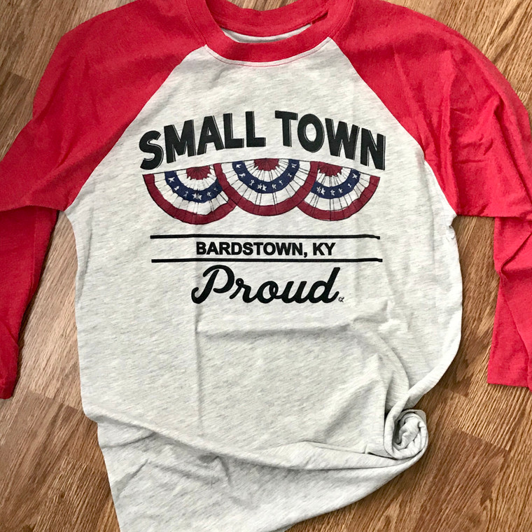 Small Town Proud Bardstown Raglan