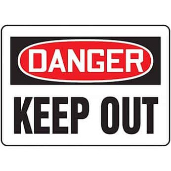 KEEP OUT
