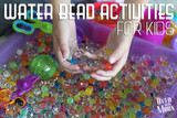 Science experiment with your Kids and Water Beads