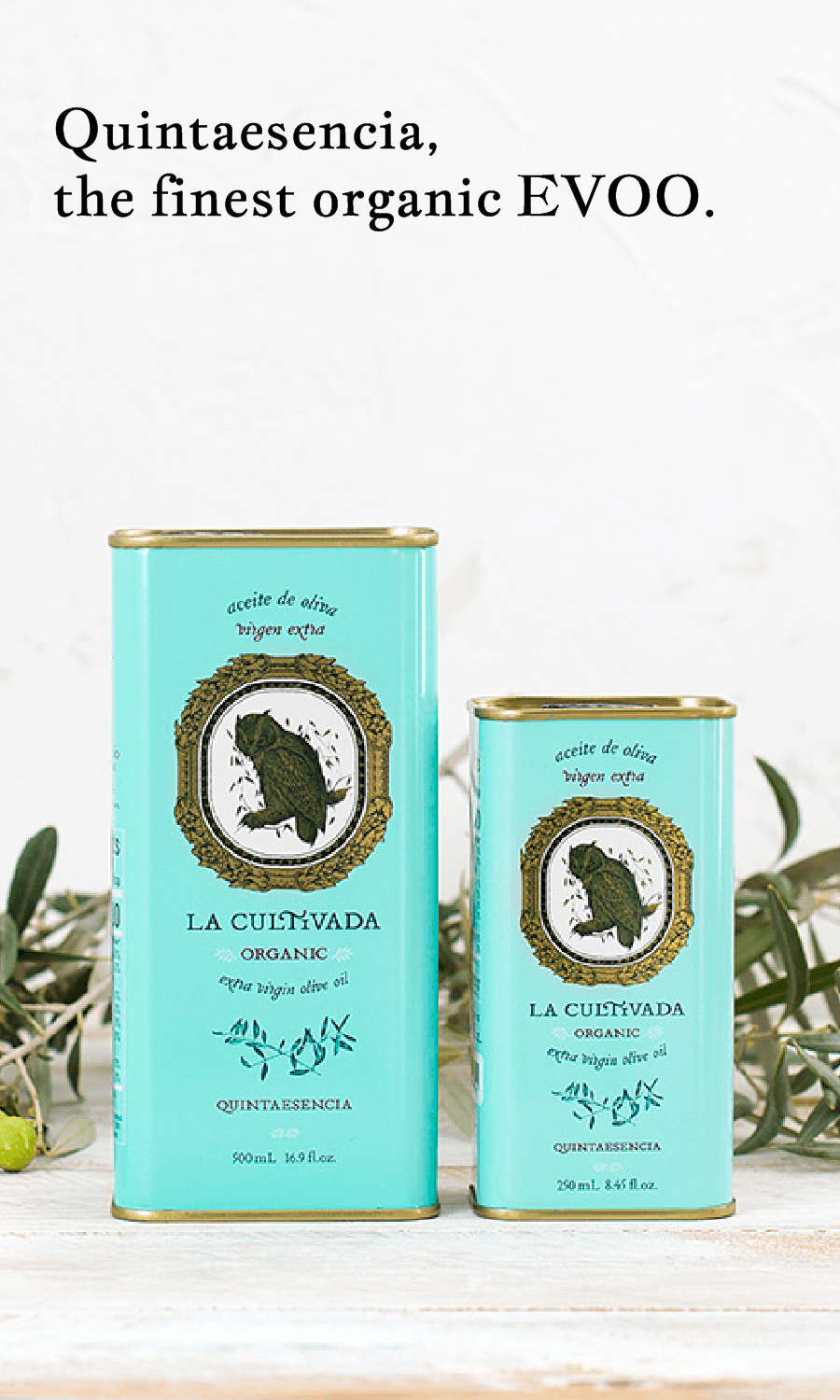 La Cultivada Extra Virgin Olive Oil  organic surrounded by olives
