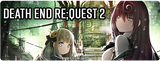 Death end re;Quest™ 2 Launches this Summer + Apply for Closed Beta Testing!