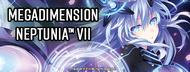 Megadimension Neptunia™ VII Heading West Digitally for Nintendo Switch™!