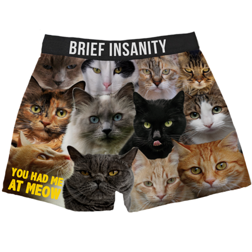 Brief Insanity Boxers - You Had Me At Meow