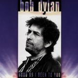 Good As I Been to You (1992) (Album) [CD]