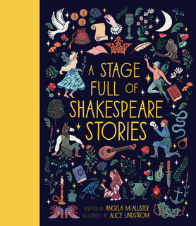 A stage full of Shakespeare stories (Short stories) [BOOK] [Hardback]