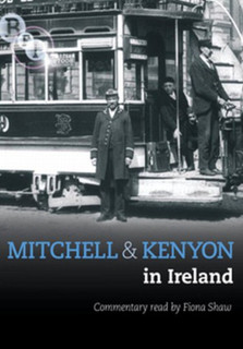 Mitchell and Kenyon: In Ireland (1906) (Normal) [DVD]