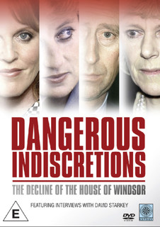 Dangerous Indiscretions - The Decline of the House of Windsor (Normal) [DVD]